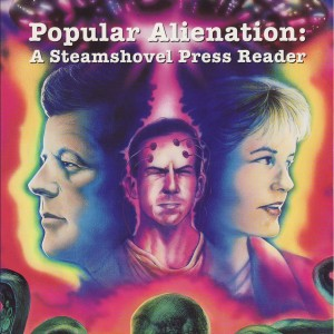 Popular Alienation: A steamshovel Press Reader-2077