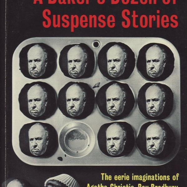 Alfred Hitchcock's A Baker's Dozen of Suspense Stories-7411