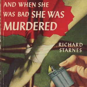 And when she was bad she was murdered-7772