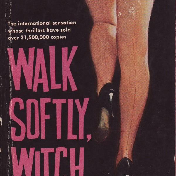 Walk Softly, Witch-8017