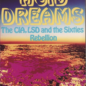 Acid Dreams - The CIA, LSD and the Sixties Rebellion-8419