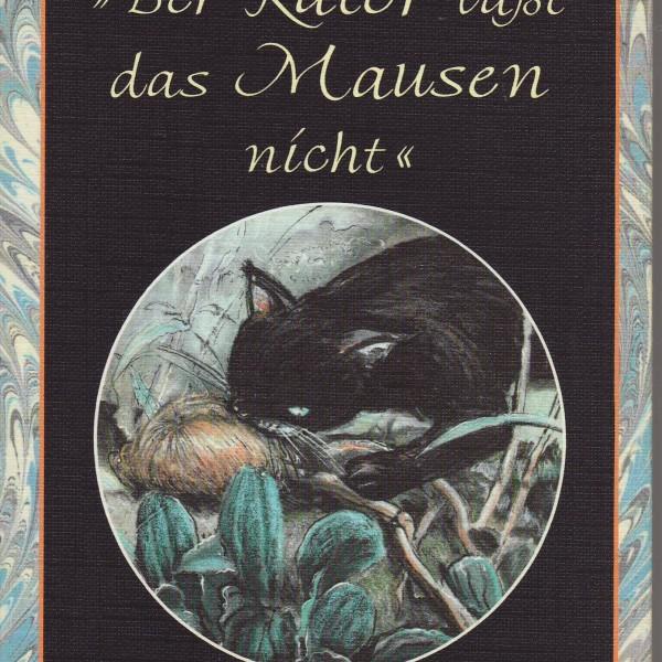 """""""Der Kater lässt das Mausen nicht""""-13110"""