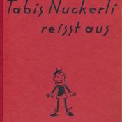 Hans Witzig / Tabis Nuckerli reisst aus
